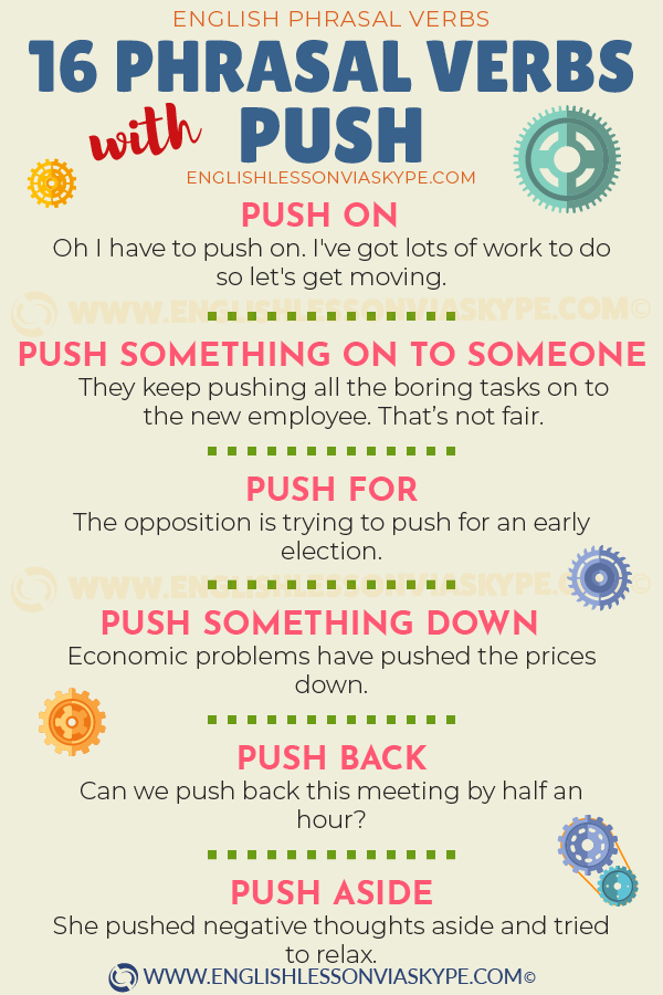 16 Phrasal Verbs with Push with meanings and example. Video lesson. Push something on to someone. Push ahead meaning. www.englishlessonviaskype.com #learnenglish #englishlessons #tienganh #EnglishTeacher #vocabulary #ingles #อังกฤษ #английский #aprenderingles #english #cursodeingles #учианглийский #vocabulário #dicasdeingles #learningenglish #ingilizce #englishgrammar #englishvocabulary #ielts #idiomas