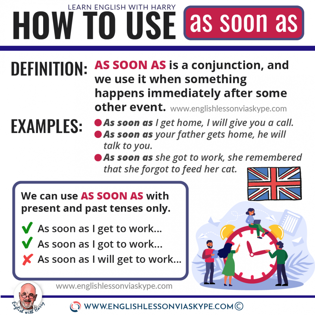 English grammar: How to use AS SOON AS in English. English grammar rules explained in detail. Learn English with Harry at www.englishlessonviaskype.com #learnenglish #englishlessons #tienganh #EnglishTeacher #vocabulary #ingles #อังกฤษ #английский #aprenderingles #english #cursodeingles #учианглийский #vocabulário #dicasdeingles #learningenglish #ingilizce #englishgrammar #englishvocabulary #ielts #idiomas