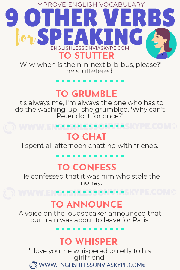 9 Other Verbs for Speaking. To stutter, to grumble, to confess .... Learn English with Harry at www.englishlessonviaskype.com #learnenglish #englishlessons #tienganh #EnglishTeacher #vocabulary #ingles #อังกฤษ #английский #aprenderingles #english #cursodeingles #учианглийский #vocabulário #dicasdeingles #learningenglish #ingilizce #englishgrammar #englishvocabulary #ielts #idiomas