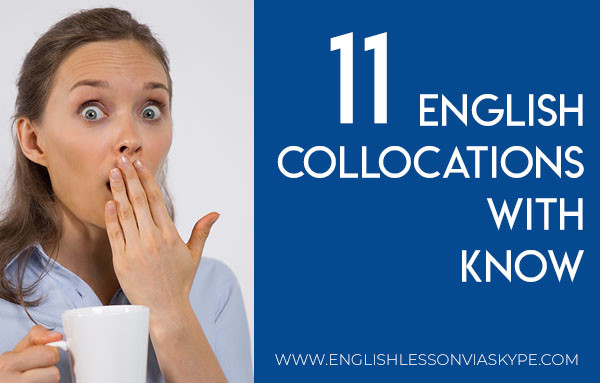 11 English Collocations with Know. Know something inside out. Learn English with Harry at www.englishlessonviaskype.com #learnenglish #englishlessons #tienganh #EnglishTeacher #vocabulary #ingles #อังกฤษ #английский #aprenderingles #english #cursodeingles #учианглийский #vocabulário #dicasdeingles #learningenglish #ingilizce #englishgrammar #englishvocabulary #ielts #idiomas
