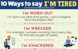 10 Ways to Say I'm Tired in English