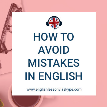 How to avoid mistakes in English speaking, writing and pronunciation. Learn 73 most common mistakes with Harry at www.englishlessonviaskype.com #learnenglish #englishlessons #tienganh #EnglishTeacher #vocabulary #ingles