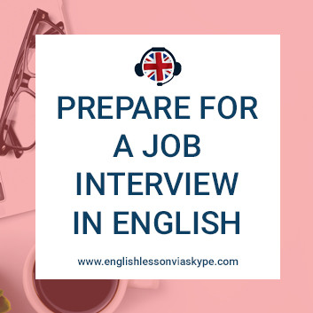 How to prepare for a job interview in English. Common questions. Best answers to give. www.englishlessonviaskype.com #learnenglish #englishlessons #tienganh #EnglishTeacher #vocabulary #ingles