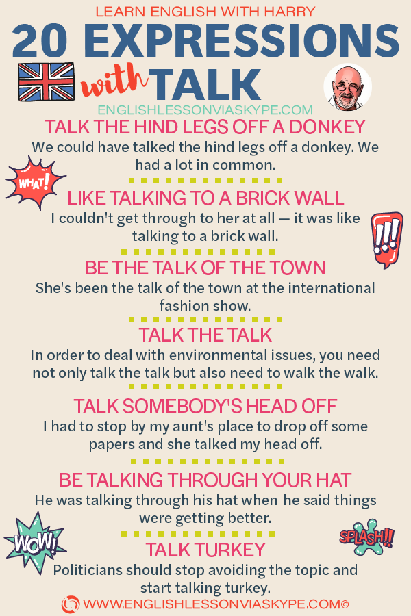 20 English Expressions and Idioms with Talk. Improve English speaking skills with Harry at www.englishlessonviaskype.com #learnenglish #englishlessons #tienganh #EnglishTeacher #vocabulary #ingles #อังกฤษ #английский #aprenderingles #english #cursodeingles #учианглийский #vocabulário #dicasdeingles #learningenglish #ingilizce #englishgrammar #englishvocabulary #ielts #idiomas