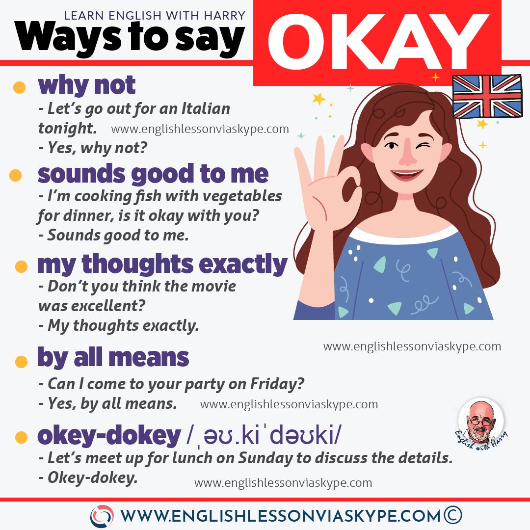 Other ways to say okay in English. Improve English speaking skills. Learn English with Harry at www.englishlessonviaskype.com #learnenglish #englishlessons #tienganh #EnglishTeacher #vocabulary #ingles #อังกฤษ #английский #aprenderingles #english #cursodeingles #учианглийский #vocabulário #dicasdeingles #learningenglish #ingilizce #englishgrammar #englishvocabulary #ielts #idiomas