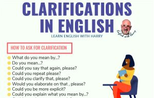 How to ask for clarification in English?