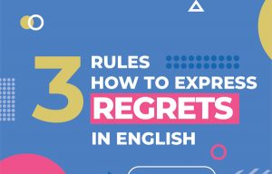 How to express regrets in English?