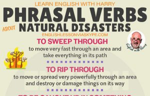 English phrasal verbs related to natural disasters. To wipe out, to sweep through, to cut off. Improve English skills with Harry at www.englishlessonviaskype.com #learnenglish #englishlessons #tienganh #EnglishTeacher #vocabulary #ingles #อังกฤษ #английский #aprenderingles #english #cursodeingles #учианглийский #vocabulário #dicasdeingles #learningenglish #ingilizce #englishgrammar #englishvocabulary #ielts #idiomas