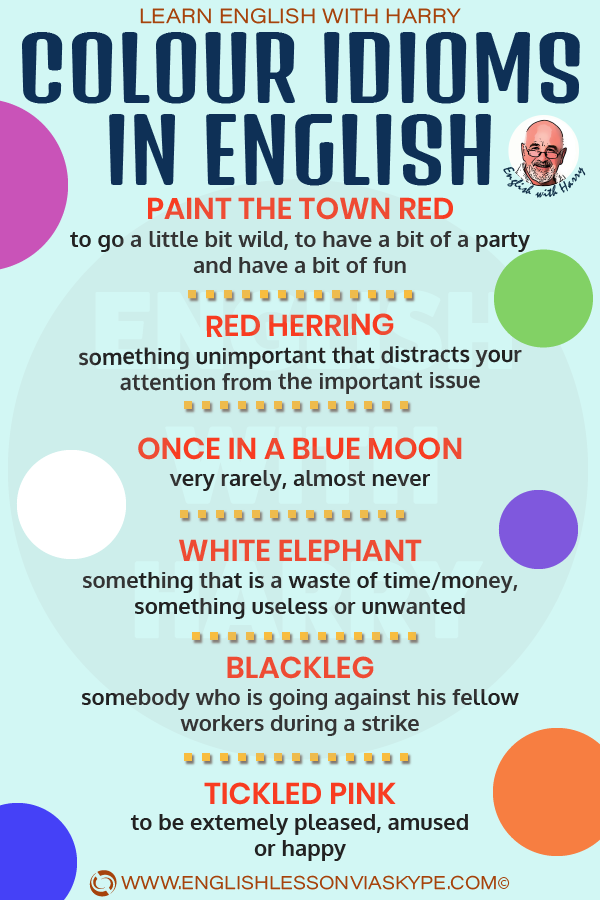 18 Colour idioms in English. Tickled pink meaning. White elephant meaning. From intermediate to advanced English with www.englishlessonviaskype.com #learnenglish #englishlessons #EnglishTeacher #vocabulary #ingles #อังกฤษ #английский #aprenderingles #english #cursodeingles #учианглийский #vocabulário #dicasdeingles #learningenglish #ingilizce #englishgrammar #englishvocabulary #ielts #idiomas