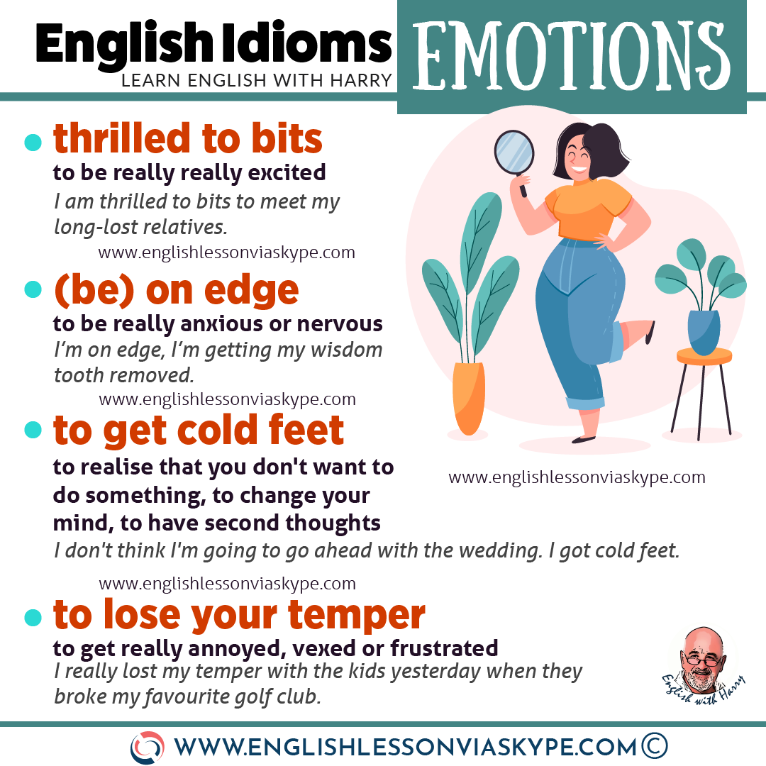 English idioms related to feelings and emotions. Improve your English from intermediate to advanced with www.englishlessonviaskype.com #learnenglish #englishlessons #EnglishTeacher #vocabulary #ingles #английский #aprenderingles #english #cursodeingles #учианглийский #vocabulário #dicasdeingles #learningenglish #ingilizce #englishgrammar #englishvocabulary #ielts #idiomas