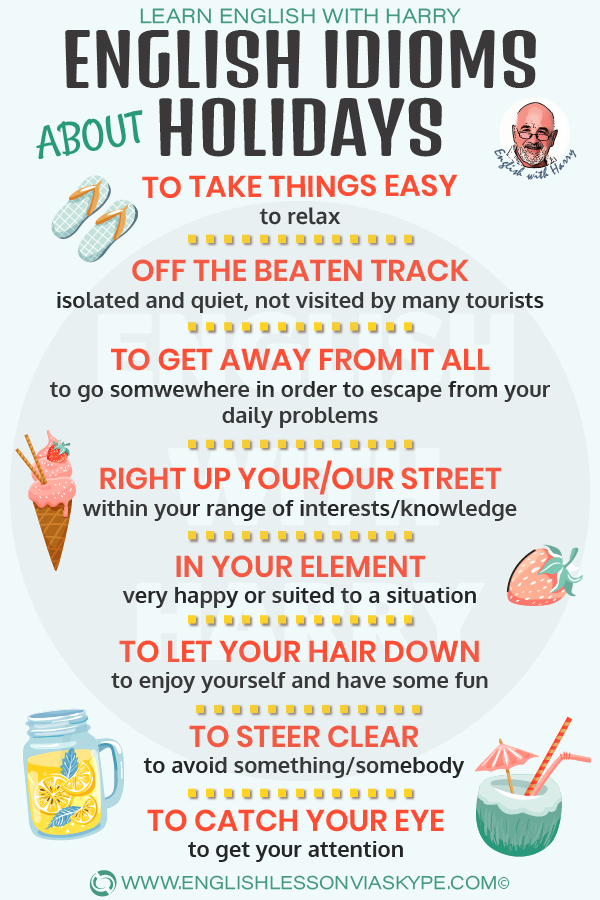 13 English idioms about holidays and travel. From intermediate to advanced English with www.englishlessonviaskype.com #learnenglish #englishlessons #EnglishTeacher #vocabulary #ingles #английский #aprenderingles #english #cursodeingles #учианглийский #vocabulário #dicasdeingles #learningenglish #ingilizce #englishgrammar #englishvocabulary #ielts #idiomas