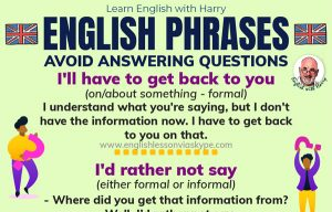 English Phrases To Avoid Answering A Question