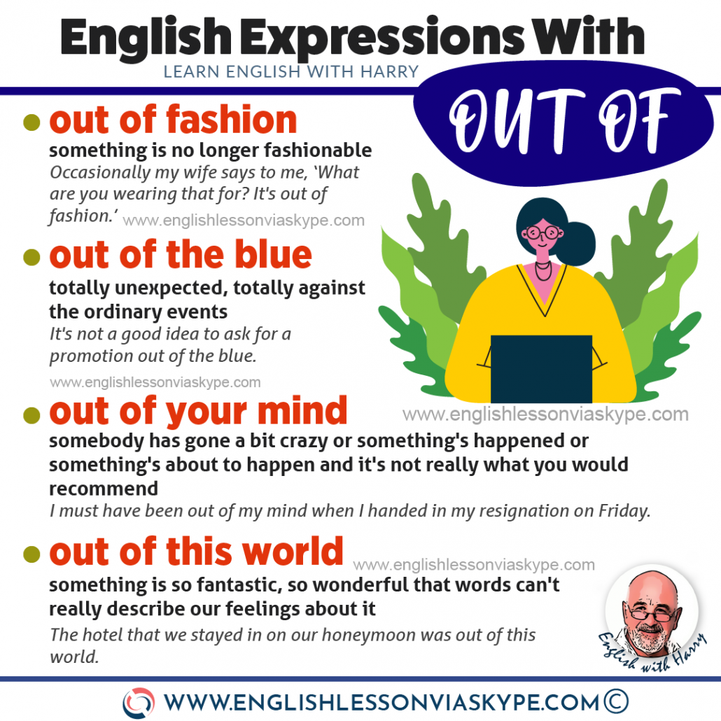 8 Easy English expressions with OUT OF. Advanced English learning. Online English lessons with www.englishlessonviaskype.com #learnenglish #englishlessons #EnglishTeacher #vocabulary #ingles #อังกฤษ #английский #aprenderingles #english #cursodeingles #учианглийский #vocabulário #dicasdeingles #learningenglish #ingilizce #englishgrammar #englishvocabulary #ielts #idiomas