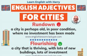 English adjectives for describing cities and city life. Study advanced English. Improve your speaking and writing skills. Online English lessons over Zoom and Skype at www.englishlessonviaskype.com #learnenglish #englishlessons #EnglishTeacher #vocabulary