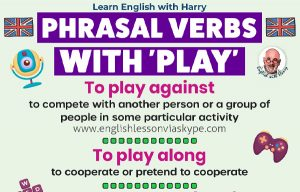 Read more about the article 9 Phrasal Verbs With Play