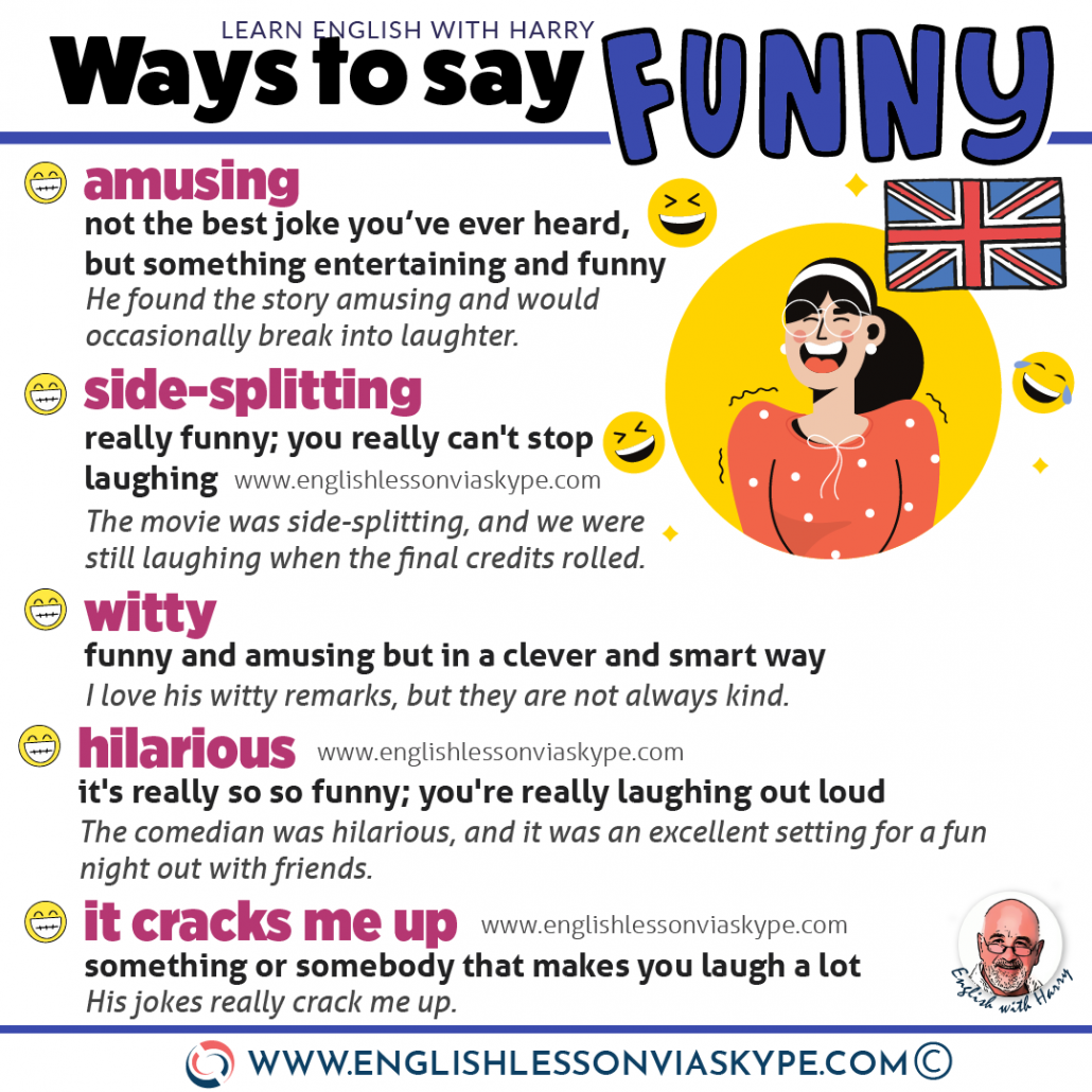 Learn different ways to say funny in English. Advanced English lessons. Study advanced English at www.englishlessonviaskype.com #learnenglish #englishlessons #EnglishTeacher #vocabulary #ingles #อังกฤษ #английский #aprenderingles #english #cursodeingles #учианглийский #vocabulário #dicasdeingles #learningenglish #ingilizce #englishgrammar #englishvocabulary #ielts #idiomas