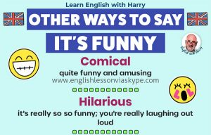 Read more about the article Other Ways To Say Funny In English