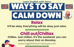 Read more about the article Ways To Say Calm Down In English