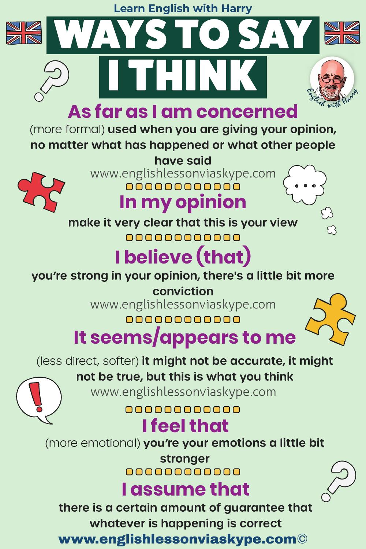 Advanced ways to say 'I think' in English. Study English advanced level. English lessons on Zoom. www.englishlessonviaskype.com #learnenglish #englishlessons #EnglishTeacher #vocabulary #ingles