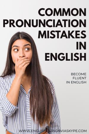 Common Pronunciation Mistakes in English at www.englishlessonviaskype.com #learnenglish #englishlessons #tienganh #EnglishTeacher #vocabulary #ingles #อังกฤษ #английский #aprenderingles #english #cursodeingles #учианглийский #vocabulário #dicasdeingles #learningenglish #ingilizce #englishgrammar #englishvocabulary #ielts #idiomas
