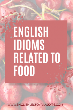 English Idioms Connected with FOOD. Improve English speaking skills. #learnenglish #englishlessons #englishteacher #ingles #aprenderingles
