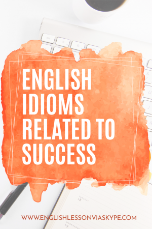 Learn English Expressions about Success, how to talk about success in English, How to improve English vocabulary and learn English idioms #learnenglish #englishvocabulary #english