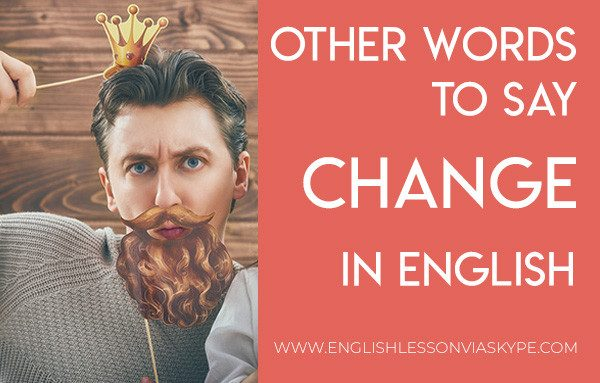 Other words to say change in English. Improve English vocabulary. Improve English speaking skills. Intermediate level English. #learnenglish #englishlessons #อังกฤษ #английский #英语 #영어 #hoctienganh #ingles