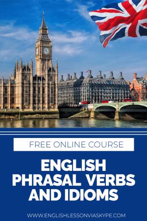Free Online English Language learning course. English Phrasal verbs and English idioms. Effortless English. #learnenglish #englishlessons #englishteacher #englishvocabulary #ingles #aprenderingles