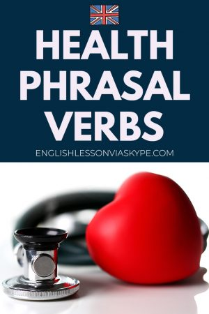 English phrasal verbs about health. Learn to speak about health and medical issues in English with www.englishlessonviaskype.com #learnenglish #englishlessons #tienganh #EnglishTeacher #vocabulary #ingles #อังกฤษ #английский #aprenderingles #english #cursodeingles #учианглийский #vocabulário #dicasdeingles #learningenglish #ingilizce #englishgrammar #englishvocabulary #ielts #idiomas
