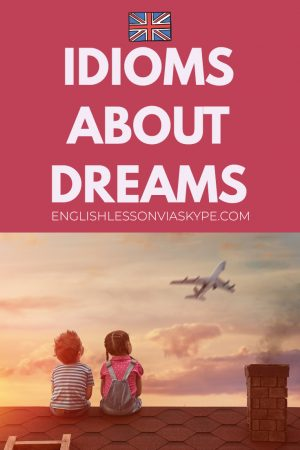 English idioms related to dreams. Works like a dream meaning. Improve English speaking skills with Harry at www.englishlessonviaskype.com #learnenglish #englishlessons #tienganh #EnglishTeacher #vocabulary #ingles #อังกฤษ #английский #aprenderingles #english #cursodeingles #учианглийский #vocabulário #dicasdeingles #learningenglish #ingilizce #englishgrammar #englishvocabulary #ielts #idiomas
