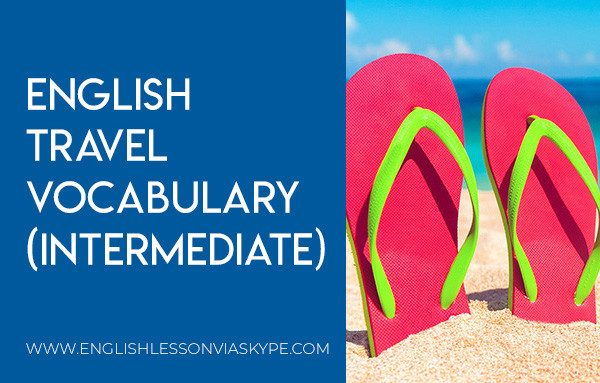 Intermediate English Travel Vocabulary Words. Effortless English learning. Improve English speaking skills. #learnenglish #englishlessons #englishteacher #ingles #aprenderingles