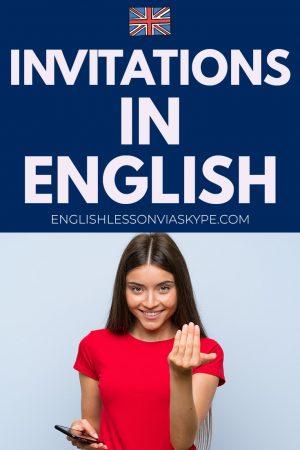Vocabulary for invitations in English. How to make invitations. How to decline invitations. How to accept invitations. www.englishlessonviaskype.com #learnenglish #englishlessons #tienganh #EnglishTeacher #vocabulary #ingles #อังกฤษ #английский #aprenderingles #english #cursodeingles #учианглийский #vocabulário #dicasdeingles #learningenglish #ingilizce #englishgrammar #englishvocabulary #ielts #idiomas